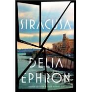 Siracusa by Ephron, Delia, 9780399165214