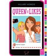Queen of Likes by Homzie, Hillary, 9781481445214