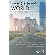 The Other World: Issues and Politics in the Developing World by Arceneaux; Craig, 9781138685215