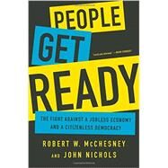 People Get Ready by McChesney, Robert W; Nichols, John, 9781568585215