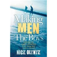 Making Men from the Boys by Olynyk, Nick, 9781630475215