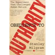 Obedience to Authority by Milgram, Stanley, 9780061765216