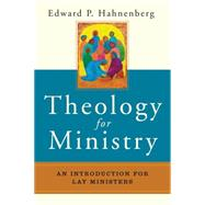 Theology for Ministry by Hahnenberg, Edward P., 9780814635216