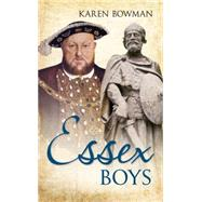 Essex Boys by Bowman, Karen, 9781445645216