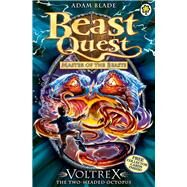 Beast Quest: 58: Voltrex the Two-headed Octopus by Blade, Adam, 9781408315217