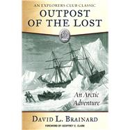 The Outpost of the Lost by Brainard, David L.; Clark, Geoffrey E., 9781510735217