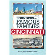 Founders and Famous Families of Cincinnati by Beckman, Wendy Hart, 9781578605217