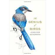 The Genius of Birds by Ackerman, Jennifer, 9781594205217