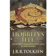 Hobbitus Ille by Tolkien, J. R. R.; Walker, Mark, 9780007445219