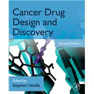 Cancer Drug Design and Discovery by Neidle, Stephen, 9780123965219