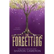 The Forgetting by Cameron, Sharon, 9780545945219