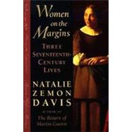 Women on the Margins by Davis, Natalie Zemon, 9780674955219