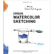 Urban Watercolor Sketching by Scheinberger, Felix, 9780770435219