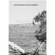Spaces of Justice: Peripheries, Passages, Appropriations by Butler; Chris, 9781138955219