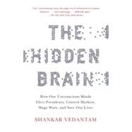 The Hidden Brain by VEDANTAM, SHANKAR, 9780385525220
