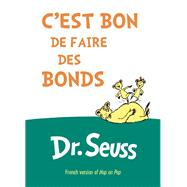 C'est Bon de Faire des Bonds French Edition of Hop on Pop by Seuss, Dr., 9781612435220