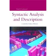 Syntactic Analysis and Description A Constructional Approach by Lockwood, David, 9780826455222
