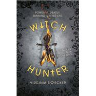 Witch Hunter by Boecker, Virginia, 9781408335222