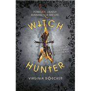 Witch Hunter by Boecker, Virginia, 9781408335222