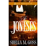 The Joneses by Goss, Shelia M., 9781593095222