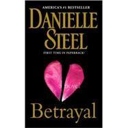 Betrayal by STEEL, DANIELLE, 9780440245223