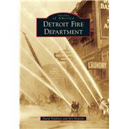 Detroit Fire Department by Traiforos, David; Nowicki, Arn, 9781467115223