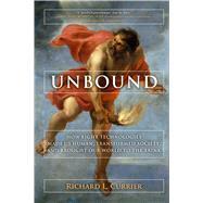 UNBOUND by Currier, Richard L.. Ph.D., 9781628725223