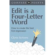 Edit Is a Four-letter Word by Scrivens, Glynis, 9781782795223