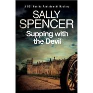 Supping With the Devil by Spencer, Sally, 9781847515223