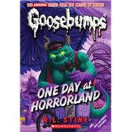 One Day at Horrorland (Classic Goosebumps #5) by Stine, R.L., 9780545035224