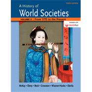 A History of World Societies Volume C: 1775 to the Present by McKay, John P.; Hill, Bennett D.; Buckler, John; Buckley Ebrey, Patricia; Beck, Roger B.; Crowston, Clare Haru; Wiesner-Hanks, Merry E.; Davila, Jerry, 9781457685224
