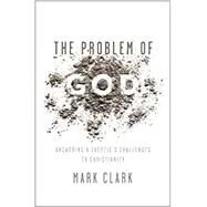 The Problem of God by Clark, Mark; Osborne, Larry, 9780310535225