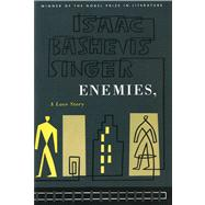Enemies, A Love Story by Singer, Isaac Bashevis, 9780374515225