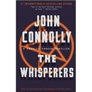 The Whisperers A Charlie Parker Thriller by Connolly, John, 9781439165225