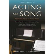 Acting the Song by Moore, Tracey; Bergman, Allison, 9781621535225