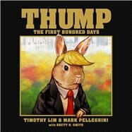 Thump by Lim, Timothy; Pellegrini, Mark; Smith, Brett R. (CON), 9781682615225