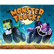 Monster Trucks by Denise, Anika; Wragg, Nate, 9780062345226