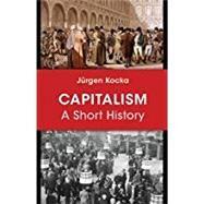 Capitalism by Kocka, Ju¨rgen; Riemer, Jeremiah, 9780691165226