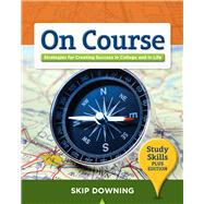 On Course, Study Skills Plus Edition by Downing, Skip, 9781439085226