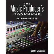 The Music Producer's Handbook by Owsinski, Bobby, 9781495045226