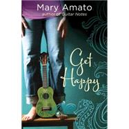 Get Happy by Amato, Mary, 9781606845226