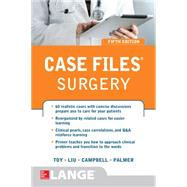 Case Files® Surgery, Fifth Edition by Toy, Eugene; Liu, Terrence; Campbell, Andre; Palmer, Barnard, 9781259585227