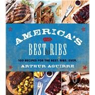 America's Best Ribs by Aguirre, Arthur, 9781510705227
