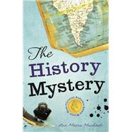 The History Mystery by Machado, Ana Maria; Baeta, Luisa, 9781908195227