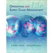 Operations and Supply Chain Management by Jacobs, F. Robert; Chase, Richard, 9780073525228
