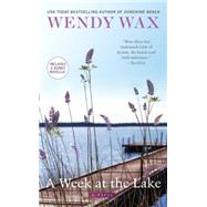 A Week at the Lake by Wax, Wendy, 9780515155228