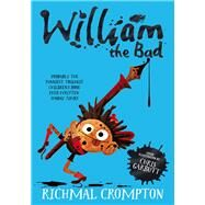 William the Bad by Crompton, Richmal; Fine, Anne; Henry, Thomas, 9781509805228