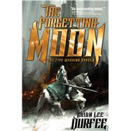 The Forgetting Moon by Durfee, Brian Lee, 9781481465229