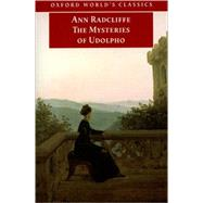 The Mysteries of Udolpho by Radcliffe, Ann; Dobrée, Bonamy; Castle, Terry, 9780192825230