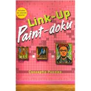 Link-Up Paint-doku by Unknown, 9781402755231